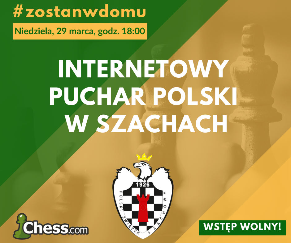 Internetowy Puchar Puchar Polski w szachach – wstęp wolny